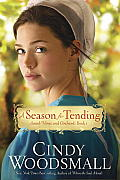 A Season for Tending: Book One in the Amish Vines and Orchards Series Cover