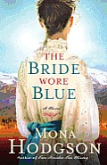 The Bride Wore Blue: A Novel Cover