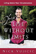 Your Life without Limits: Living above Your Circumstances Cover