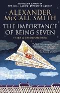 Importance of Being Seven A 44 Scotland Street Novel 6