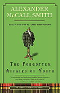 Forgotten Affairs of Youth An Isabel Dalhousie Novel 8