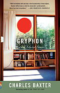 Gryphon: New and Selected Stories (Vintage Contemporaries) Cover