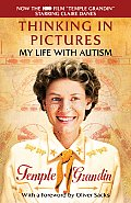 Thinking in Pictures: My Life with Autism (Random House Movie Tie-In Books) Cover