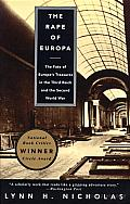 The Rape of Europa: The Fate of Europe's Treasures in the Third Reich and the Second World War Cover
