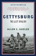 Gettysburg: The Last Invasion (Vintage Civil War Library)