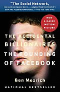 Accidental Billionaires The Founding of Facebook