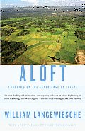 Aloft: Thoughts on the Experience of Flight