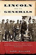 Lincoln & His Generals