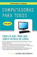Computadoras Para Todos, Cuarta Edicion (Computadoras Para Todos)