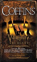 COFFINS The Vampire Archives Volume 3