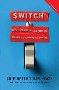 Switch: Como Cambiar las Cosas Cuando Cambiar Es Dificil = Switch (Vintage Espanol)