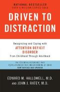 Driven to Distraction (Revised): Recognizing and Coping with Attention Deficit Disorder Cover