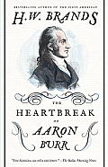 The Heartbreak of Aaron Burr Cover