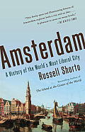 Amsterdam A History of the Worlds...