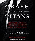 Crash of the Titans: Greed, Hubris, the Fall of Merrill Lynch and the Near-Collapse of Bank of America Cover