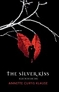 The Silver Kiss Cover