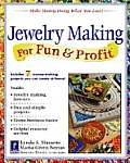 Jewelry Making for Fun & Profit: Make Money Doing What You Love! Cover