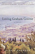 Loving Graham Greene: A Novel Cover
