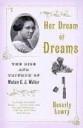 Her Dream of Dreams: The Rise and Triumph of Madam C. J. Walker Cover