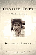 Crossed over: A Murder, a Memoir Cover