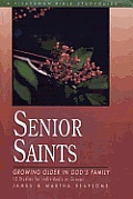 Senior Saints: Growing Older in God's Family Cover
