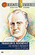 Franklin D. Roosevelt: The People's President (Great Lives Series) Cover