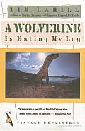 A Wolverine Is Eating My Leg