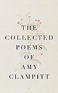 The Collected Poems of Amy Clampitt Cover