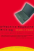 Effective Magazine Writing: Let Your Words Reach the World Cover