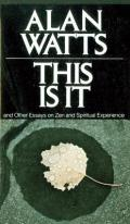 This Is It: And Other Essays on Zen and Spiritual Experience Cover