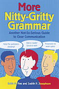 More Nitty-Gritty Grammar: Another not-so-serious Guide to Clear Communication Cover