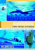 Swimming for Total Fitness: A Progressive Aerobic Program Cover