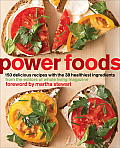 Power Foods: 150 Delicious Recipes with the 38 Healthiest Ingredients Cover