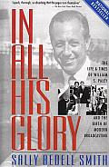 In All His Glory: The Life and times of William S. Paley and the Birth of Modern Broadcasting Cover