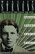 The Palm at the End of the Mind: Selected Poems and a Play Cover