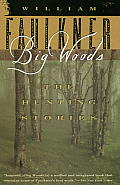 Big Woods: The Hunting Stories Cover