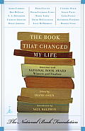 The Book That Changed My Life: Interviews with National Book Award Winners and Finalists Cover