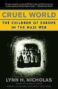 Cruel World: The Children of Europe in the Nazi Web Cover