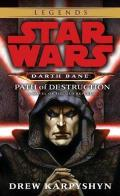 Star Wars: Darth Bane: Path of Destruction: A Novel of the Old Republic Cover
