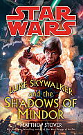 Luke Skywalker and the Shadows of Mindor: Star Wars Cover