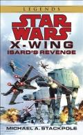Isard's Revenge: Star Wars (X-Wing) Cover