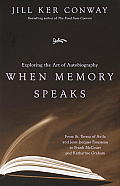 When Memory Speaks: Exploring the Art of Autobiography Cover