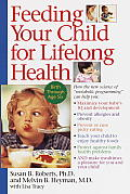Feeding Your Child for Lifelong Health: Birth through Age Six Cover