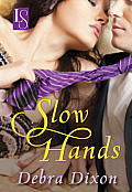 Slow Hands: A Loveswept Classic Romance Cover