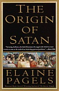 The Origin of Satan: How Christians Demonized Jews, Pagans, and Heretics Cover