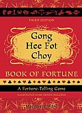 Gong Hee Fot Choy Book of Fortune Revised: A Fortune-Telling Game Cover