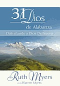 31 Dias De Alabanza: Enjoying God Anew: Spanish Edition Cover