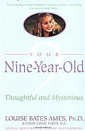 Your Nine Year Old: Thoughtful and Mysterious Cover