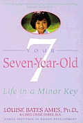 Your Seven-Year-Old: Life in a Minor Key Cover