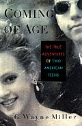 Coming of Age: The True Adventures of Two American Teens Cover